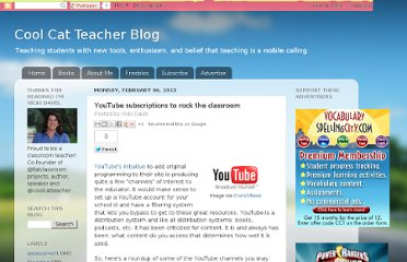 http://coolcatteacher.blogspot.com/2012/02/youtube-subscriptions-to-rock-classroom.html