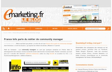 http://blog.e-marketing.fr/france-info-parle-du-metier-de-community-manager/