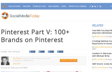 http://socialmediatoday.com/emoderation/439744/pinterest-part-v-100-brands-pinterest