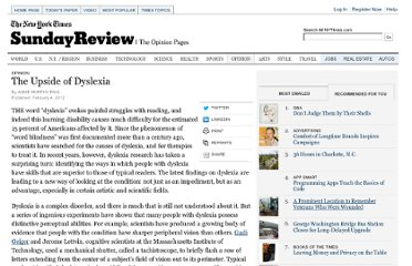http://www.nytimes.com/2012/02/05/opinion/sunday/the-upside-of-dyslexia.html?_r=1