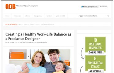 http://www.graphicdesignblender.com/creating-a-healthy-work-life-balance-as-a-freelance-designer