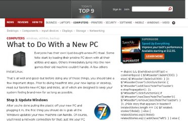 http://www.pcworld.com/article/240263/what_to_do_with_a_new_pc.html