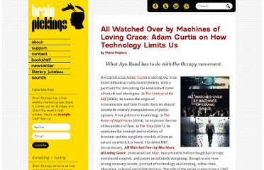 http://www.brainpickings.org/index.php/2012/02/06/all-watched-over-by-machines-of-loving-grace-adam-curtis/