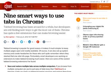 http://howto.cnet.com/8301-11310_39-57371538-285/nine-smart-ways-to-use-tabs-in-chrome/