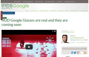 http://9to5google.com/2012/02/06/hud-google-glasses-are-real-and-they-are-coming-soon/
