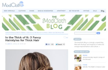 http://blog.modcloth.com/2012/02/03/in-the-thick-of-it-3-fancy-hairstyles-for-thick-haired-ladies/