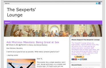 http://www.sexpertslounge.com/2012/02/06/ask-mistress-mistress-maxxters-being-great-at-sex/