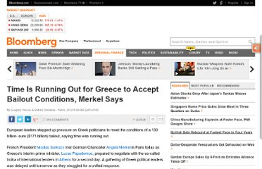 http://www.bloomberg.com/news/2012-02-06/time-is-running-out-for-greece-to-accept-bailout-conditions-merkel-says.html