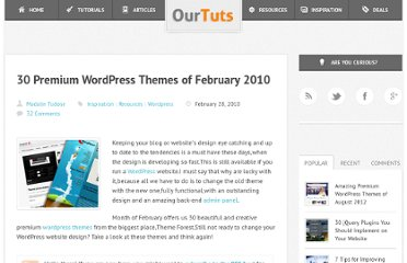 http://www.ourtuts.com/30-premium-wordpress-themes-of-february-2010/