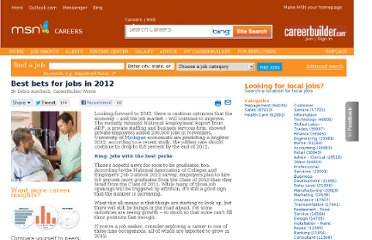 http://msn.careerbuilder.com/Article/MSN-2854-Job-Info-and-Trends-Best-bets-for-jobs-in-2012/