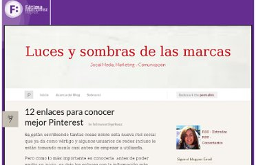http://fmlopez48.wordpress.com/2012/02/07/12-enlaces-para-conocer-mejor-pinterest/