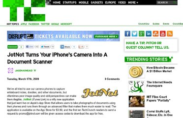 http://techcrunch.com/2009/03/17/jotnot-turns-your-iphones-camera-into-a-document-scanner/