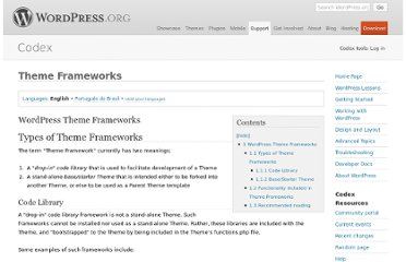 http://codex.wordpress.org/Theme_Frameworks