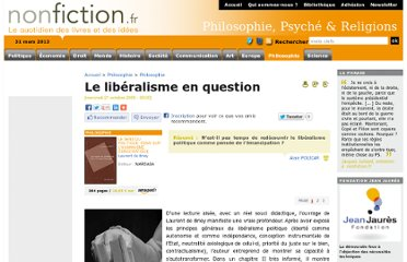 http://www.nonfiction.fr/article-2860-le_liberalisme_en_question.htm