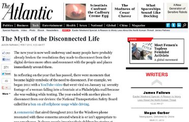 http://www.theatlantic.com/technology/archive/2012/02/the-myth-of-the-disconnected-life/252672/
