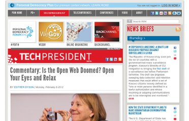 http://techpresident.com/news/21730/open-web-doomed-open-your-eyes-and-relax