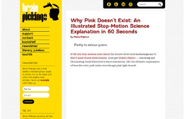 http://www.brainpickings.org/index.php/2012/02/07/minute-physics-pink-minus-green/