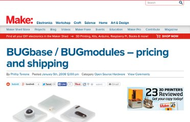 http://blog.makezine.com/2008/01/05/bugbase-bugmodules-pricin/