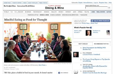 http://www.nytimes.com/2012/02/08/dining/mindful-eating-as-food-for-thought.html?ref=health