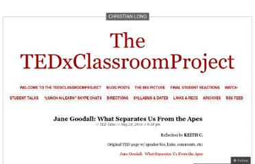 http://tedxproject.wordpress.com/2010/05/20/jane-goodall-what-separates-us-from-the-apes/