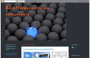 http://sedifferencierdesesconcurrents.blogspot.com/2012/02/les-cles-pour-innover-en-communication.html