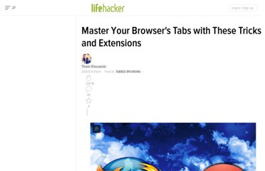 http://lifehacker.com/5883299/master-your-browsers-tabs-with-these-tricks-and-extensions