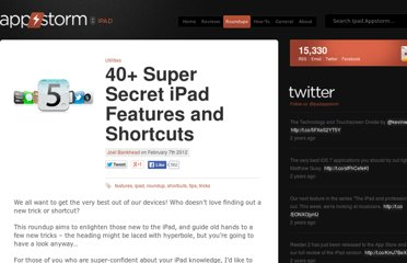 http://ipad.appstorm.net/roundups/utilities-roundups/40-super-secret-ipad-features-and-shortcuts/