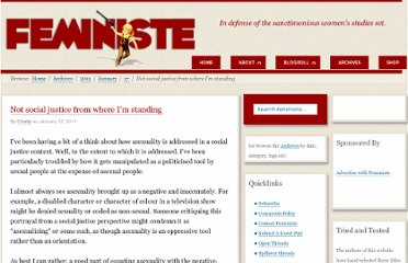 http://www.feministe.us/blog/archives/2011/01/17/not-social-justice-from-where-i%e2%80%99m-standing/