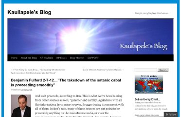 http://kauilapele.wordpress.com/2012/02/06/benjamin-fulford-2-7-12-the-takedown-of-the-satanic-cabal-is-proceeding-smoothly/