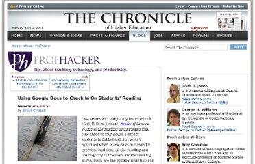 http://chronicle.com/blogs/profhacker/using-google-docs-to-check-in-on-students-reading/38405