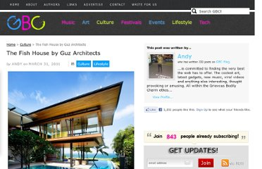 http://gbcmag.com/2011/03/31/the-fish-house-by-guz-architects/