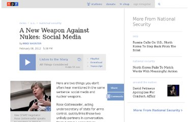 http://www.npr.org/2012/02/08/146589700/a-new-weapon-against-nukes-social-media