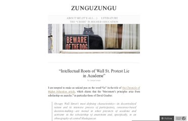 http://zunguzungu.wordpress.com/2011/10/17/intellectual-roots-of-wall-st-protest-lie-in-academe/