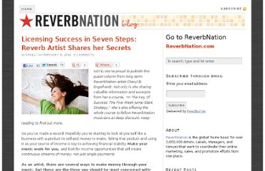 http://blog.reverbnation.com/2012/02/08/licensing-success-in-seven-steps-reverb-artist-shares-her-secrets/