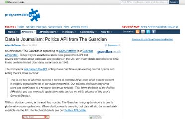 http://blog.programmableweb.com/2010/03/01/data-is-journalism-politics-api-from-the-guardian/