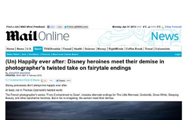 http://www.dailymail.co.uk/news/article-2098046/Disney-heroines-meet-demise-photographer-Thomas-Czarneckis-fairytale-endings.html