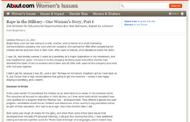 http://womensissues.about.com/od/rapesexualassault/a/Rape-In-The-Military-One-Womans-Story.htm