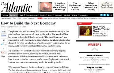 http://www.theatlantic.com/business/archive/2011/02/how-to-build-the-next-economy/71160/