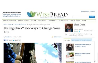 http://www.wisebread.com/feeling-stuck-100-ways-to-change-your-life