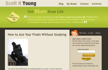 http://www.scotthyoung.com/blog/2007/03/25/how-to-ace-your-finals-without-studying/