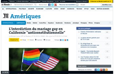 http://www.lemonde.fr/ameriques/article/2012/02/07/l-interdiction-du-mariage-gay-en-californie-anticonstitutionnelle_1640143_3222.html