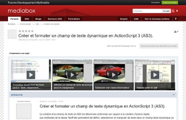 http://forums.mediabox.fr/topic/124033-creer-et-formater-un-champ-de-texte-dynamique-en-actionscript-3-as3/