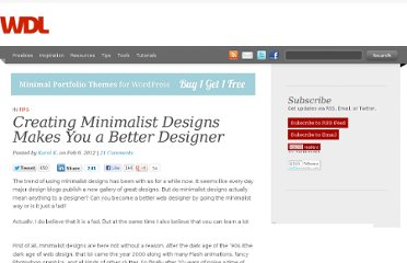 http://webdesignledger.com/tips/creating-minimalist-designs-makes-you-a-better-designer