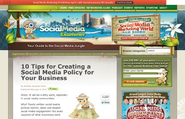 http://www.socialmediaexaminer.com/10-tips-for-creating-a-social-media-policy-for-your-business/