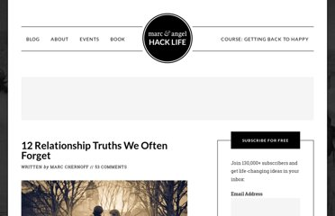 http://www.marcandangel.com/2012/02/08/12-relationship-truths-we-often-forget/