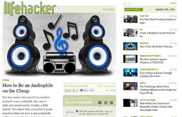 http://lifehacker.com/5883665/how-to-be-an-audiophile-on-the-cheap