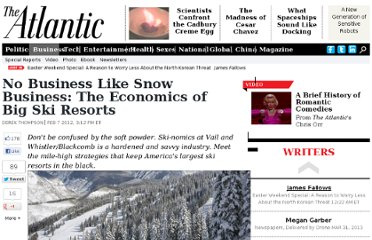 http://www.theatlantic.com/business/archive/2012/02/no-business-like-snow-business-the-economics-of-big-ski-resorts/252180/
