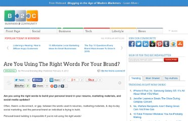 http://www.business2community.com/branding/are-you-using-the-right-words-for-your-brand-0130924
