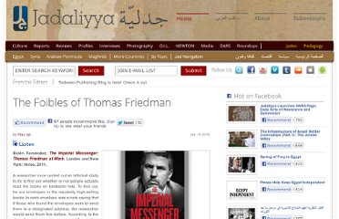 http://www.jadaliyya.com/pages/index/4047/the-foibles-of-thomas-friedman