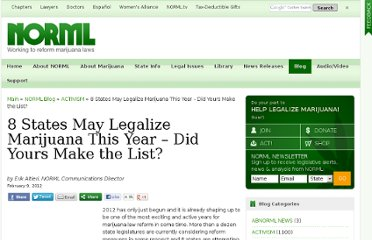http://blog.norml.org/2012/02/09/8-states-may-legalize-marijuana-this-year-did-yours-make-the-list/
